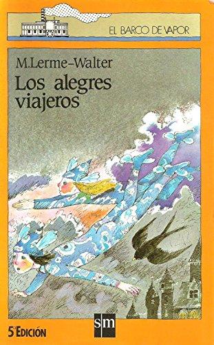 9788434809000: Alegres viajeros, los (Barco De Vapor Naranja)