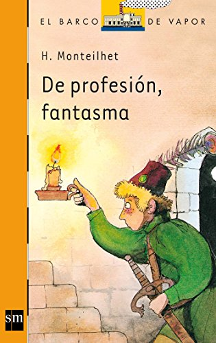 9788434809017: De Profesion Fantasima/Ghostly Profession (Serie Naranja, 10) (Spanish Edition)