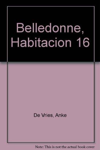 9788434809239: Belledonne, Habitacion 16 (Spanish Edition)