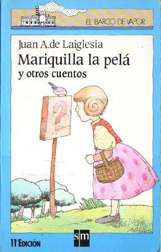 9788434809925: Mariquilla la pela (Barco De Vapor Azul)