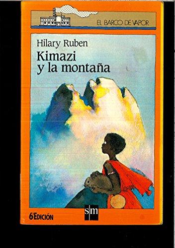 9788434809994: Kimazi Y La Montana