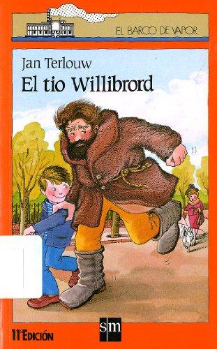 Tio Willibrord El - B.V.N. (Spanish Edition): Terlouw, Jan