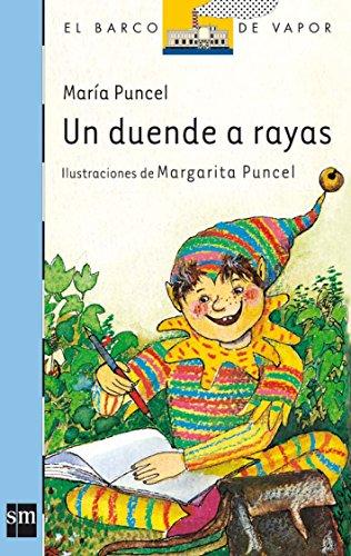 9788434810174: Un duende a rayas/ An elf kent within bounds (EL barco de vapor) (Spanish Edition)