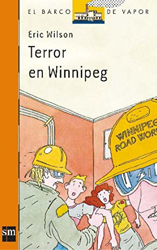 9788434811379: Terror en Winnipeg: 16 (El Barco de Vapor Naranja)