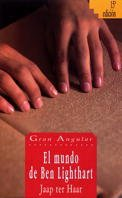 9788434811645: El mundo de Ben Lighthart / The World of Ben Lighthart (Gran Angular / Big Angular) (Spanish Edition)