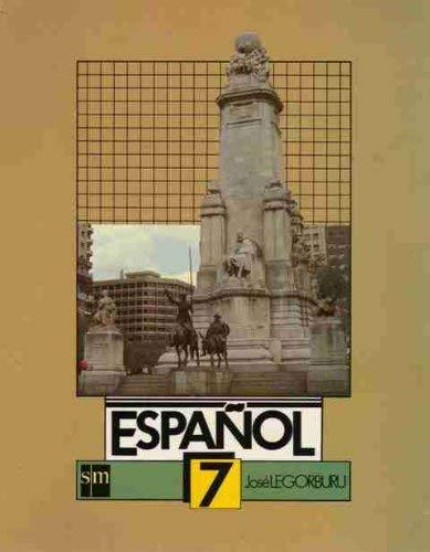 Espanol: Level 7 (Spanish Edition): Jose Legorburu