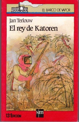 Rey de Katoren, El (Spanish Edition): Terlouw, Jan