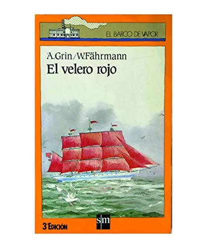 EL VELERO ROJO by A.GRIN W.FAHRMANN: A.GRIN W.FAHRMANN