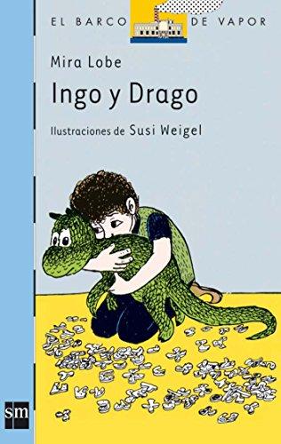 9788434813083: Ingo y Drago - 15 (El Barco De Vapor) (Spanish Edition)