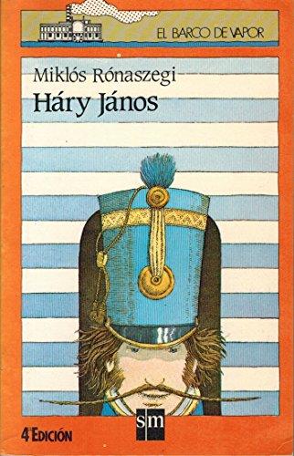 9788434813106: Hary Janos: las adventuras y embustes del famoso husar hungaro (Spanish Edition)