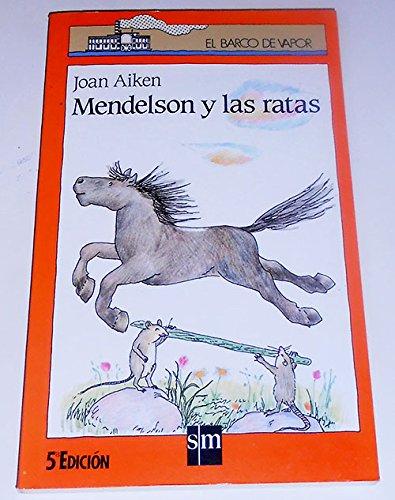 9788434815476: Mendelson Y Las Ratas/Mice and Mendelsson (Spanish Edition)