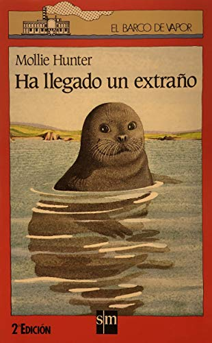 Ha Llegado UN Extrano/a Stranger Came Ashore (Spanish Edition) (8434815591) by Hunter, Mollie