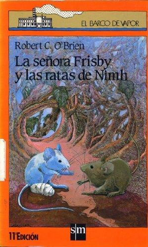 La Senora Frisby y las Ratas de: Robert C. O'Brien