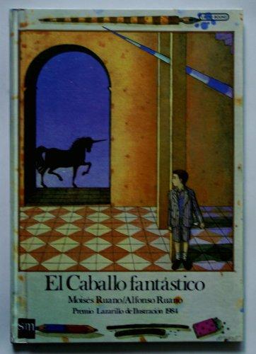 9788434816817: Caballo fantastico, el (Cuentos De LA Torre Y LA Estrella ; 18)