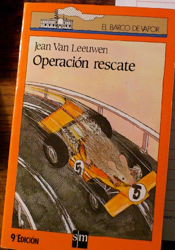 9788434817562: Operacion rescate (Barco De Vapor Naranja)