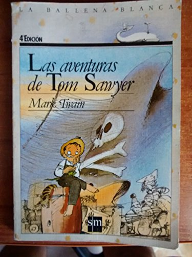 Las Aventuras De Tom Sawyer: Mark Twain
