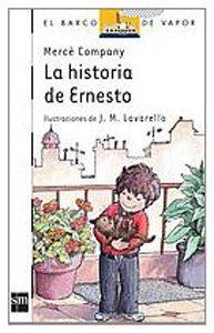 9788434819290: La historia de Ernesto (Barco de Vapor Blanca)