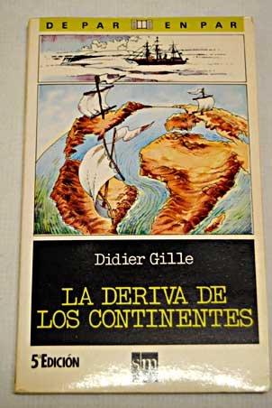 9788434819832: Deriva de los continentes, la