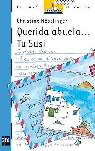 9788434820821: Querida abuela... Tu Susi (Barco de Vapor Azul)