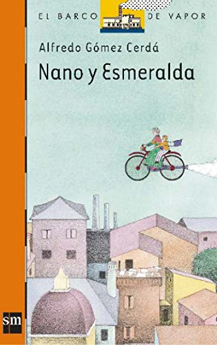 9788434822832: Nano y Esmeralda (Barco de Vapor Naranja)