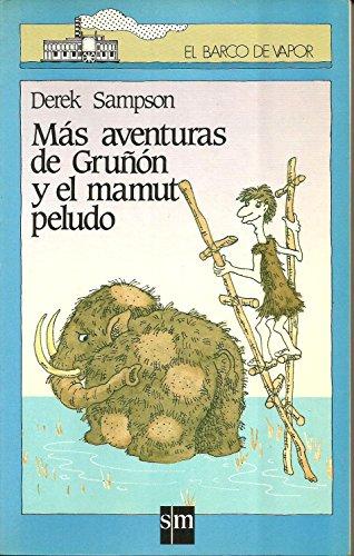 Mas aventuras de Gru?on y el mamut: n/a