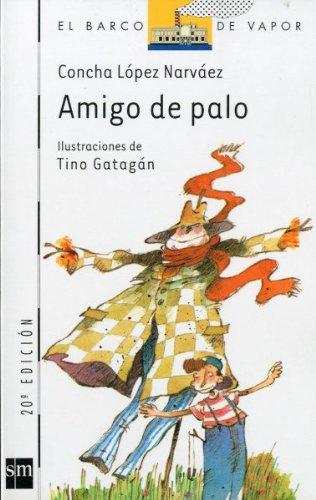 9788434824713: Amigo De Palo/ Stick Friend (Spanish Edition)
