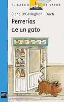 9788434825178: Perrerias de un gato/ Cat's Mischief (El Barco De Vapor) (Spanish Edition)
