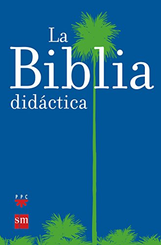 9788434825543: La Biblia didáctica