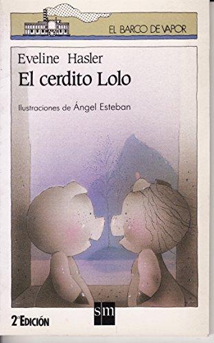 9788434825703: Cerdito lolo, el
