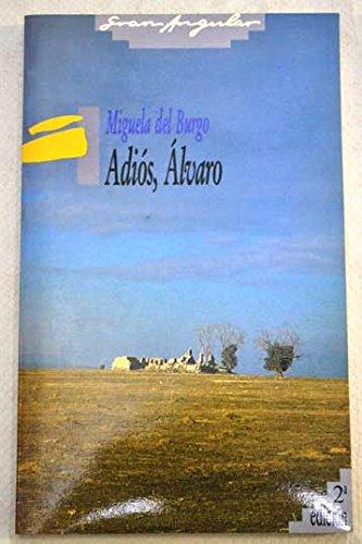 9788434825710: Adiós, Álvaro: Adios, Alvaro (Gran angular)