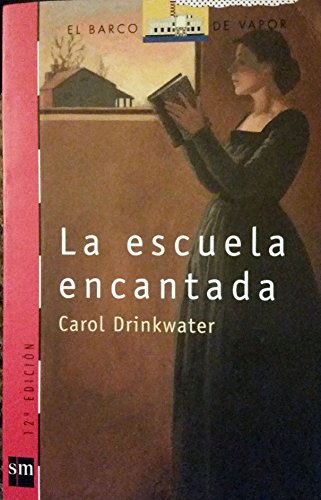 9788434827042: Escuela Encantada, La (Barco De Vapor Roja)