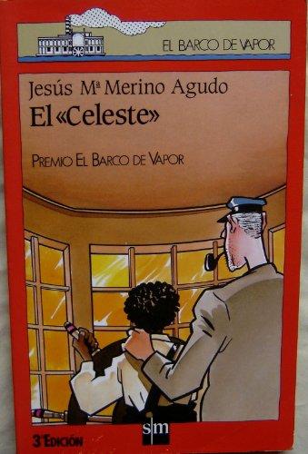 9788434827080: El Celeste / El Barco De Vapor (Spanish Edition Import Paperback) The Celeste (The Steamboat)