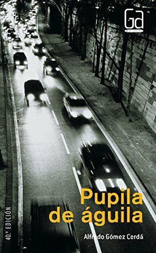 9788434827646: Pupila de aguila / Pupil Eagle (Gran Angular / Big Angular) (Spanish Edition)