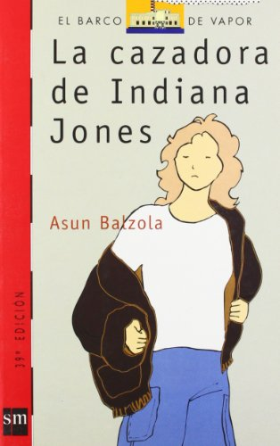9788434827660: La cazadora de Indiana Jones (Barco de Vapor Roja)