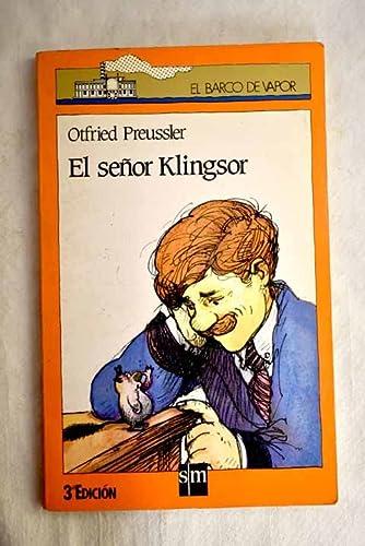 9788434827714: Señor klingsor, el