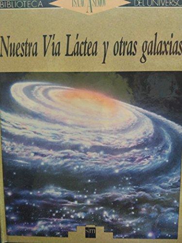Nuestra Via Lactea y otras galaxias: Isaac Asimov