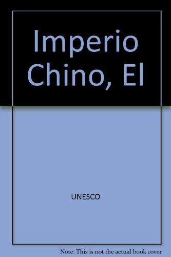 Imperio Chino, El (Spanish Edition): UNESCO