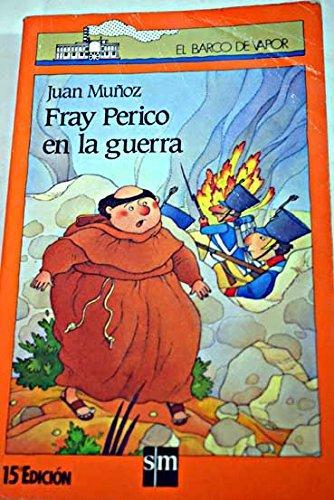 9788434828865: Fray Perico en la guerra (Barco de Vapor Naranja)