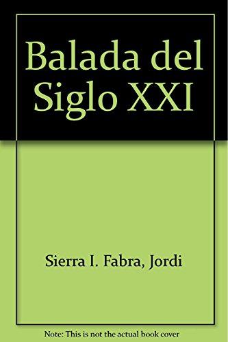 9788434829022: Balada del Siglo XXI (Spanish Edition)
