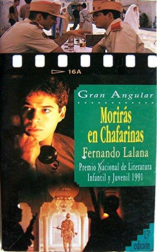 9788434830806: Gran Angular: Moriras En Chafarinas