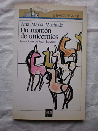 9788434830936: Monton de unicornios, un