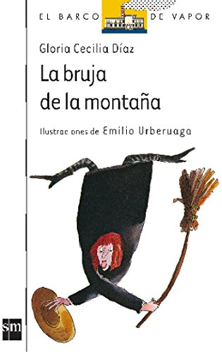 9788434830950: LA bruja de la montana (El Barco De Vapor) (Spanish Edition)