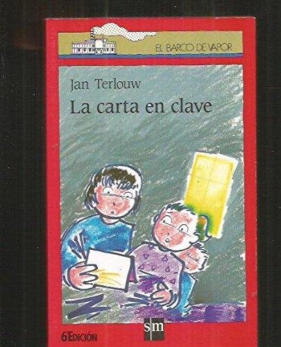 Carta En Clave, La (Spanish Edition): Terlouw, Jan