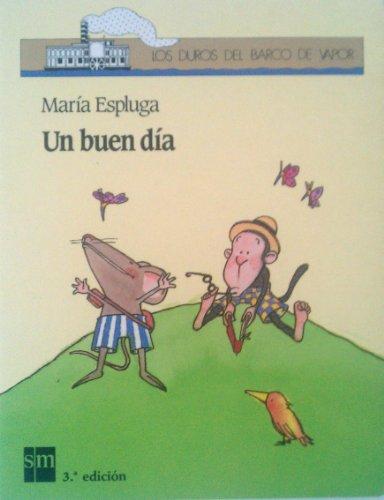 un buen dia (Los duros del barco de vapor, Volume 6): Maria Espluga