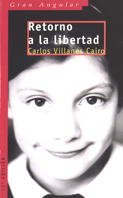 Retorno a la libertad: VILLANES CAIRO, Carlos