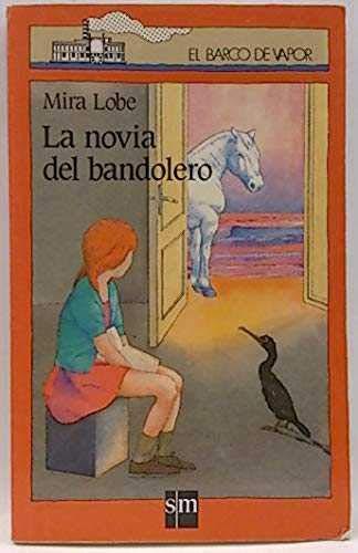 9788434833685: Novia del Bandolero, La (Spanish Edition)