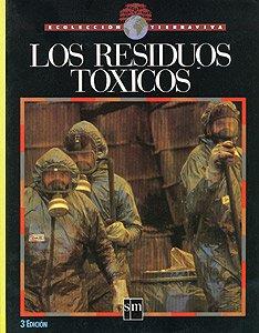 9788434834903: Los Residuos Toxicos (Ecoleccion tierraviva) (Spanish Edition)