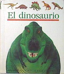 El dinosaurio. Ilustrado por Jame s Prunier: DELAFOSSE, Claude /
