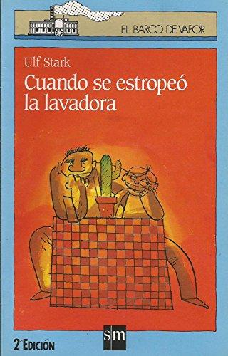 9788434839717: CUANDO SE ESTROPEO LA LAVADORA