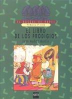 9788434840171: El libro de los prodigios. El bosque de papel. 4º E.P.